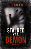 Tess Rutjens - Stalked by a Demon
