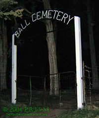 PRISM Paranormal - Ball Cemetery