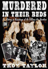 Troy Taylor book - Murdered in Their Beds - Villisca Ax Murders